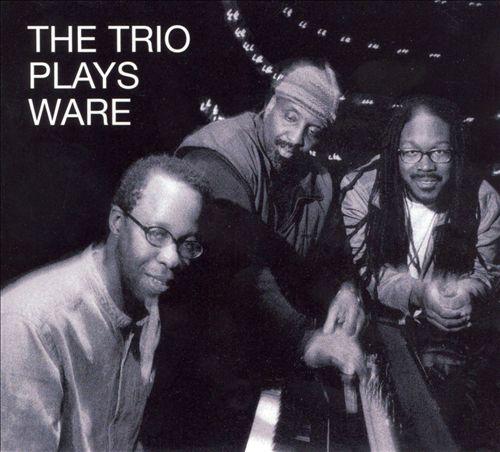 The Trio Plays Ware