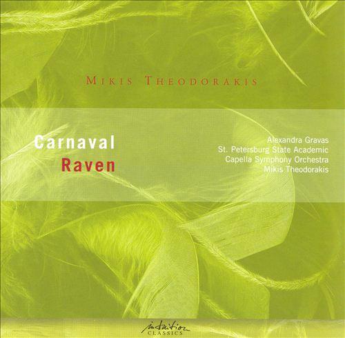 Mikis Theodorakis: Carnaval; Raven