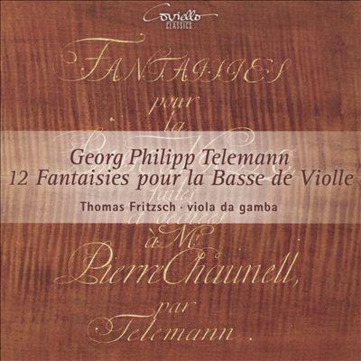 Georg Philipp Telemann: 12 Fantaisies pour la Basse de Violle