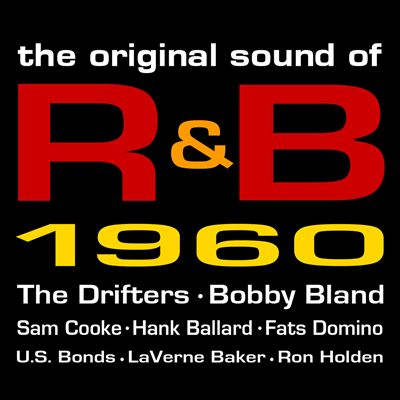 The Original Sound of R&B 1960