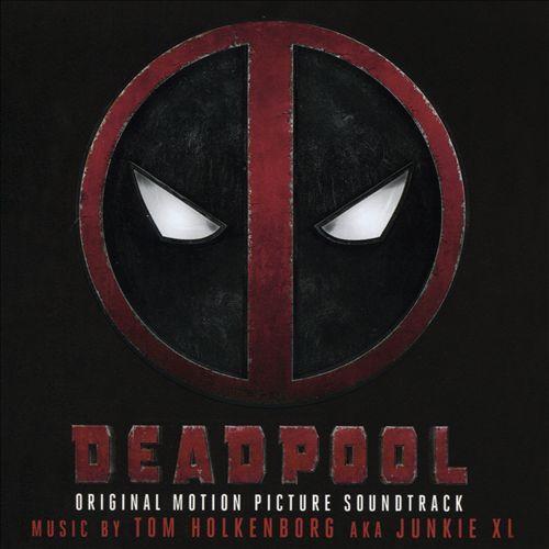 Deadpool [Original Soundtrack]