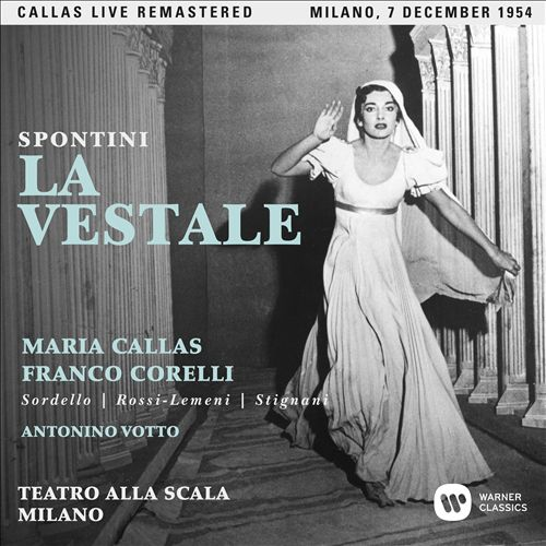 Gaspare Spontini: La Vestale (La Scala, 1954)