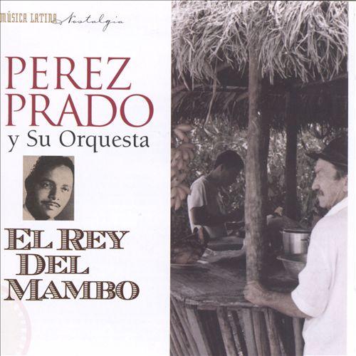 El Rey del Mambo [Musica Latina]