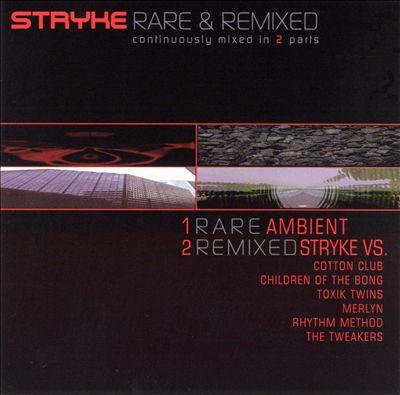 Rare & Remixed