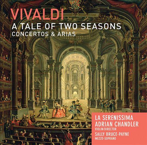 Vivaldi: A Tale of Two Seasons - Concertos & Arias