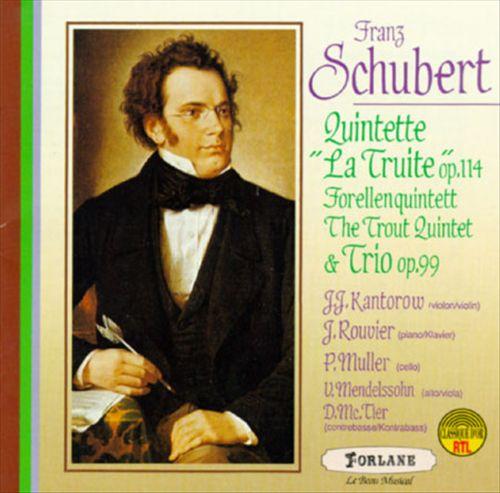 Schubert: Quintet In A Major/Trio In B Flat Major