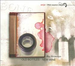 Old Bottles, New Wine