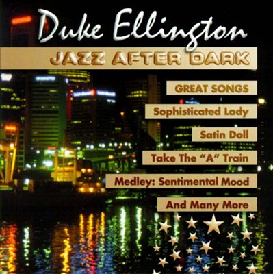 Jazz After Dark: Great Songs