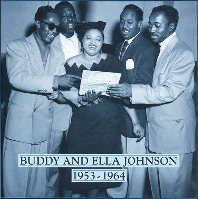 Buddy and Ella Johnson 1953-1964