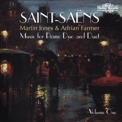 Saint-Saëns: Music for Piano Duo & Duet, Vol. 1