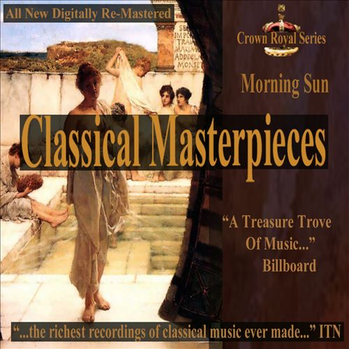 Classical Masterpieces: Morning Sun