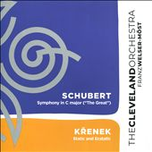 "Schubert: Symphony No. 9 in C Major, ""The Great""; Krenek: Static and Ecstatic"