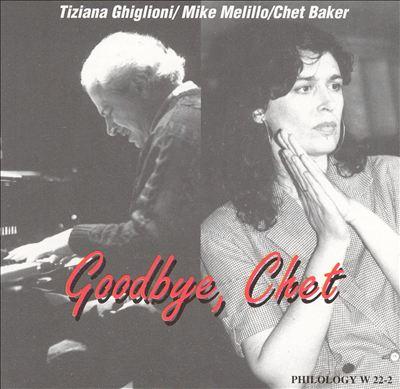 Goodbye, Chet