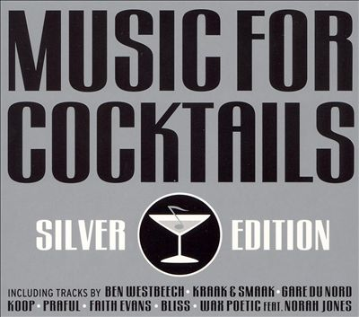Music for Cocktails: The Silver Edition