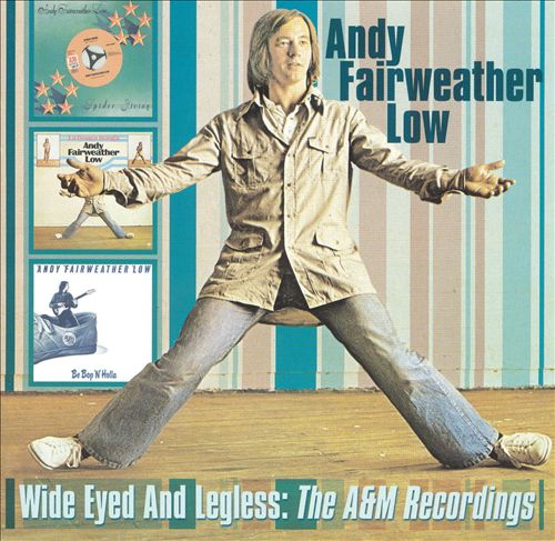 Wide Eyed and Legless: The A&M Recordings