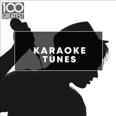 100 Greatest Karaoke Songs