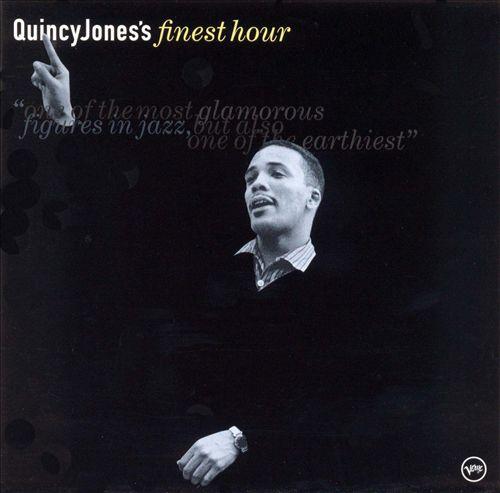 Quincy Jones's Finest Hour