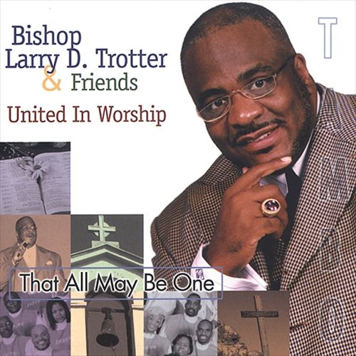 That All May Be One: United in Worship