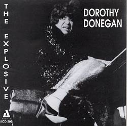 The Explosive Dorothy Donegan
