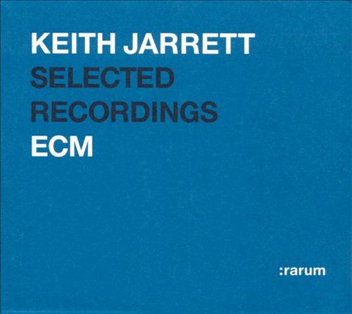 Selected Recordings (Rarum I)