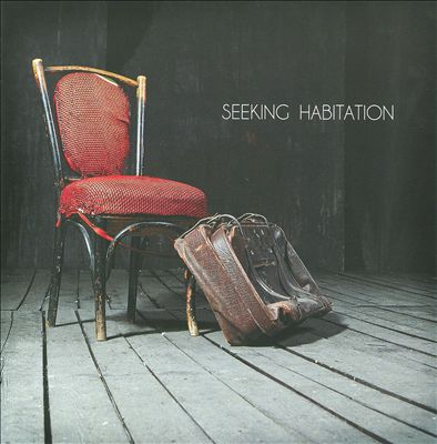 Seeking Habitation