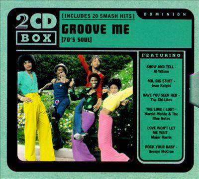 Groove Me: 70's Soul