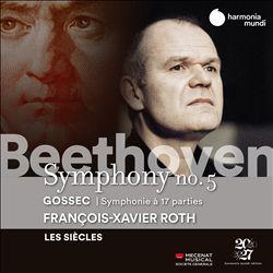 Beethoven: Symphony No. 5; Gossec: Symphonie à 17 parties