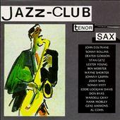 Jazz Club: Tenor Sax