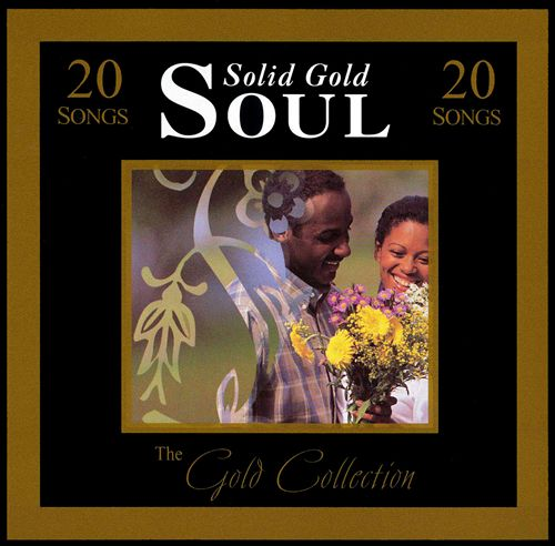 Gold Collection: Solid Gold Soul