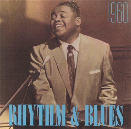 Rhythm & Blues: 1960