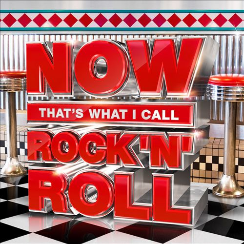 Now That's What I Call Rock 'n' Roll