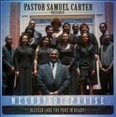 Melody Of Praise: Blessed (Are The Pure In Heart)