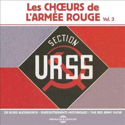 Les Choeurs de l'Armée Rouge, Vol. 3
