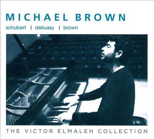 Schubert, Debussy, Brown