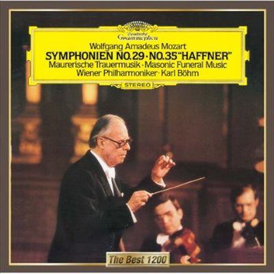 """Mozart: Symphonien No. 29, No. 35 """"Haffner""""; Maurerische Trauermusik"""