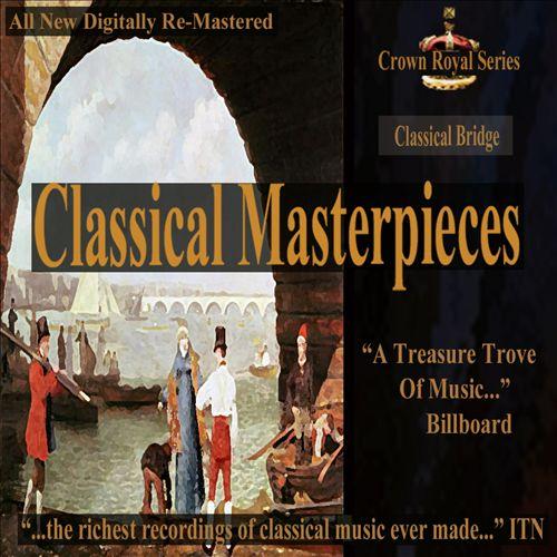 Classical Masterpieces: Classical Bridge