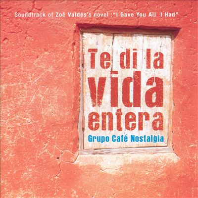 Soundtrack of Zoe Valdes's Novel