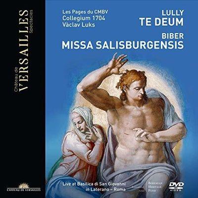 Lully: Te Deum; Biber: Missa Salisburgensis [Video]