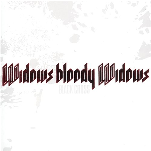 Widows Bloody Widows