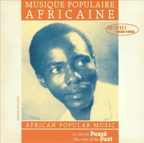 Musique Populaire Africaine-Archives 1926-1952