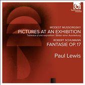 Mussorgsky: Pictures at an Exhibition; Schumann: Fantasie Op. 17