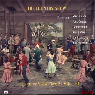 The Country Show: Country Show Classics, Vol. 1