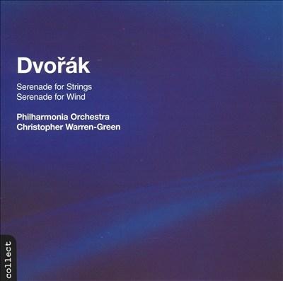Dvorák: Serenade for Strings; Serenade for Wind