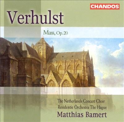 Johannes Verhulst: Mass, Op. 20