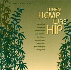 When Hemp Was Hip