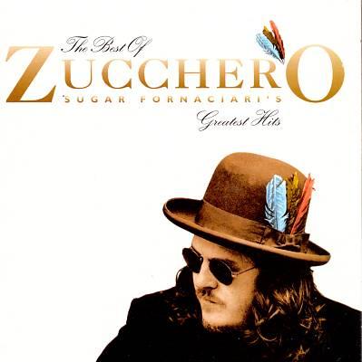 The Best of Zucchero: Sugar Fornaciari's Greatest Hits