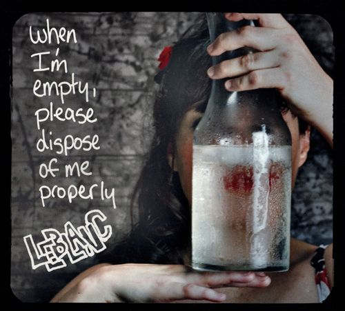 When I'm Empty, Please Dispose of Me Properly