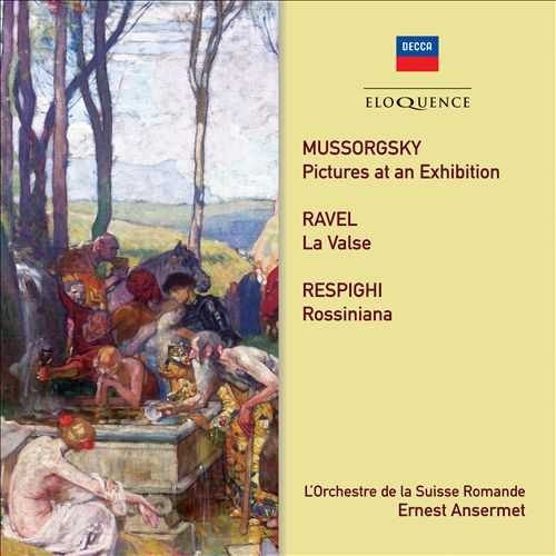 Mussorgsky: Pictures at an Exhibition; Ravel: La Valse; Respighi: Rossiniana