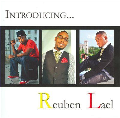 Introducing Reuben Lael