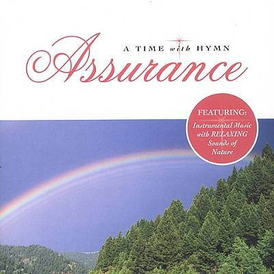 A Time With Hymn: Assurance